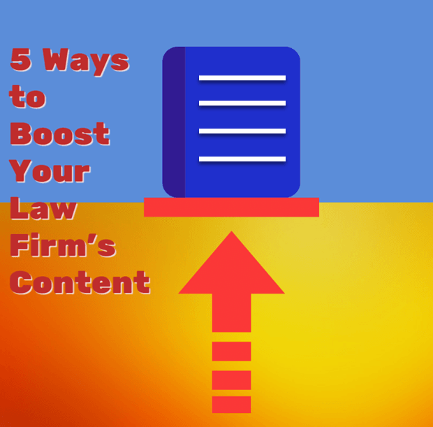 Boost your law firm content